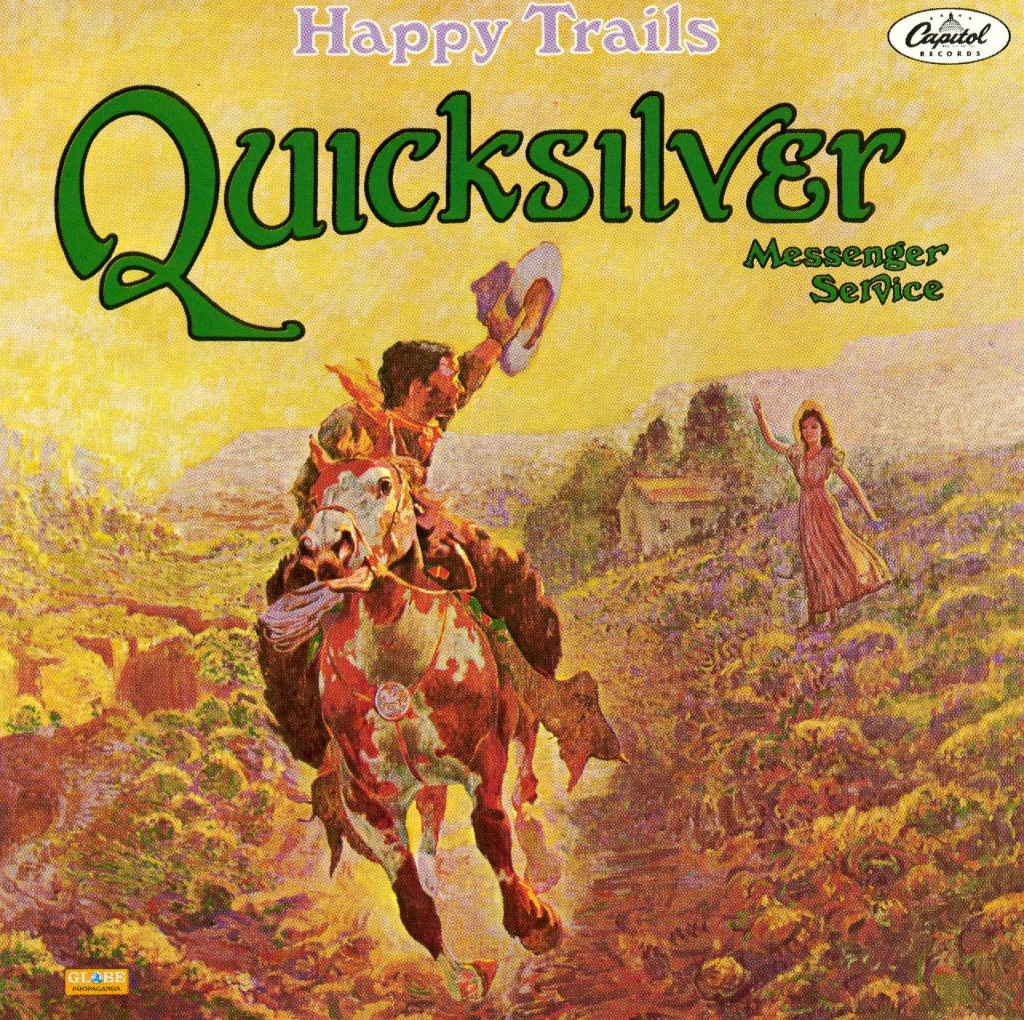 Quicksilver Messenger Service - Happy Trails - Front